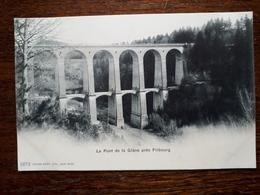 L17/236 Suisse. Le Pont De La Glane Pres Fribourg - FR Fribourg