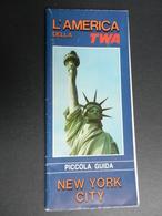 2.2) L'AMERICA DELLA TWA PICCOLA GUIDA NEW YORK CITY IN ITALIANO - Altri