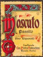 """D9199 """"MOSCATO PASSITO - VINO LIQUOROSO - CASA VINICOLA CAV. PIETRO TODESCHINI - MARSALA SICILIA""""  ETICHETTA ORIGINALE. - Etichette"""