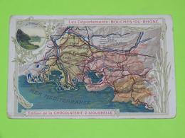 Chromo Vers 1900 - CHOCOLAT AIGUEBELLE ( Drôme ) - Départements Français - BOUCHES DU RHONE / 13 - Aiguebelle