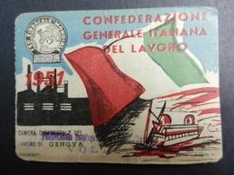 19916) CONFEDERAZIONE GENERALE LAVORO 1951 TESSERA CON BOLLINI GENOVA - Documenti Storici