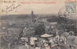 VERNEUIL SUR AVRE - La Tour Saint Jean Et La Place De La Madeleine - Marché - Verneuil-sur-Avre
