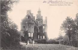 VERNEUIL SUR AVRE - Château De Montuel - Verneuil-sur-Avre