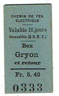 Ticket Titre Transport CHEMIN DE FER ELECTRIQUE Suisse Bex Gyon - Railway
