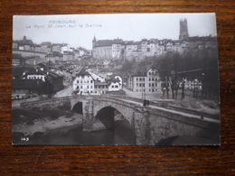 L17/243 Suisse. Fribourg. Le Pont St Jean Sur La Sarine - FR Fribourg
