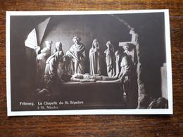 L17/245 Suisse. Fribourg. La Chapelle Du St Sepulcre à St Nicolas - FR Fribourg