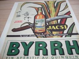 ANCIENNE PUBLICITE RHUM BLOND DE MARTINIQUE  JACSI DE BYRRH 1957 - Alcohols