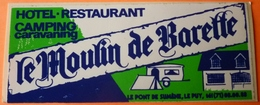 AUTOCOLLANT STICKER - HOTEL RESTAURANT - LE MOULIN DE BARETTE - LE PONT DE SUMENE - 43 - Autocollants