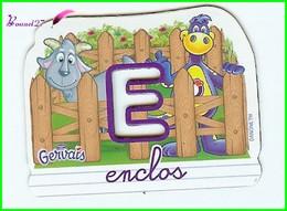 """Magnet Pochoir GERVAIS L'Alphabet De La Ferme Animaux Fruits Produits """" Le E De Enclos """" - Letters & Digits"""