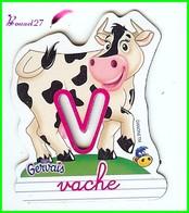 """Magnet Pochoir GERVAIS L'Alphabet De La Ferme Animaux Fruits Produits """" Le V De Vache """" - Letras & Cifras"""
