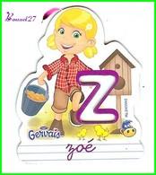 """Magnet Pochoir GERVAIS L'Alphabet De La Ferme Animaux Fruits Produits """" Le Z De Zoé  """" La Fermière Poussin - Letters & Digits"""