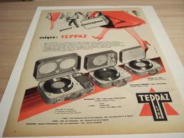 ANCIENNE PUBLICITE PENSEZ ELECTROPHONE AVEC TEPPAZ 1957 - Autres