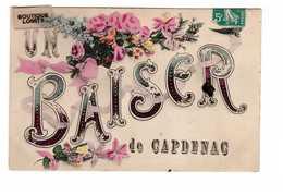46 Capdenac Cpa Carte Fantaisie Un Baiser De Capdenac Cachet 1910 - France