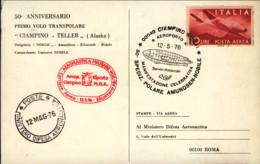 1976- Cartolina Cinquantenario 1 Sorvolo Del Polo Nord Spedizione Polare Amundsen Nobile+bollo Corriere Aereo Aeronautic - 6. 1946-.. Repubblica