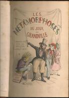 GRANDVILLE - LES METAMORPHOSES DU JOUR - GARNIER FRERES - SANS DATE - Livres, BD, Revues