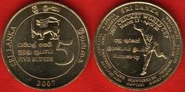 "Sri Lanka 5 Rupees 2007 Km#173 ""Cricket World Cup"" UNC - Sri Lanka"