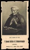 """Venerabile Giovanni Battista Di San Michele Arcangelo / Cofondatore Della Congregazione Dei Passionisti - """"Riproduzione"""" - Santini"""