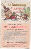 Chromo / LE GOUDRON Hygiénique CLACQUESIN Le Plus Sain Des Apéritifs / Distillerie Du DRAGON Paris - Trade Cards