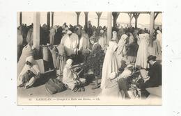 Cp , Commerce , Groupe à La HALLE Aux Grains,TUNISIE ,  KAIROUAN , Vierge - Halles
