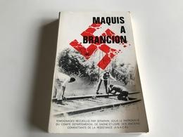 Maquis à BRANCION Saone & Loire - War 1939-45