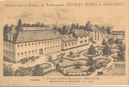 CPA Besançon Publicité Administration Et Bureaux Des Etablissements Pétolat Frères Et Anguenot - Besancon