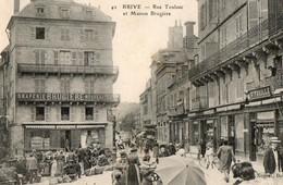 BRIVE - Rue Toulzac Et Maison Brugière - Brive La Gaillarde