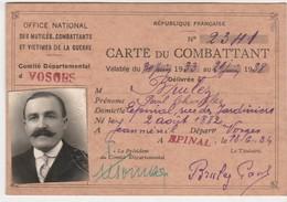 Carte Du Combattant 1934 / Brulez à Epinal 88 / Né à Jeanménil / Croix Du Combattant - Documents