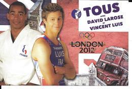 JEUX OLYMPIQUES LONDRES - OLYMPICS GAMES 2012 LONDON - JUDO DAVID LAROSE TRIATHLON VINCENT LUIS - Jeux Olympiques