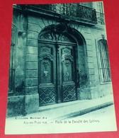 CARTE POSTALE BOUCHES DU RHONE:AIX EN PROVENCE,PORTE DE LA FACULTE DES LETTRES,ETAT VOIR PHOTO  . POUR TOUT RENSEIGNEMEN - Aix En Provence