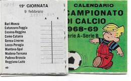 CAMPIONATO NAZ.DI CALCIO1968-69-SERIE A-B OPUSCOLO DI 39 Pag.cm.6x6 2 SCAN 28873-72 - Fútbol