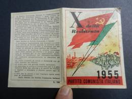 19916) PARTITO COMUNISTA ITALIANO TESSERA 1955 TESSERA SENZA BOLLINI - Documenti Storici