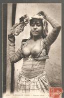 Algérie Danseuse Arabe Seins Nus Scènes Et Types N°6353 LL De 1911 - Femmes
