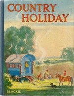 COUNTRY HOLIDAY By Elizabeth Gould LONDON 1949 - Children's