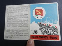 19916) PARTITO COMUNISTA TESSERA 1958 - Documenti Storici