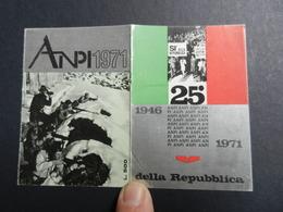 19916) ANPI ASSOCIAZIONE PARTIGIANI TESSERA 1971 - Documenti Storici