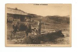 La Savoie Pittoresque - Les Alpes De Savoie - à L'abreuvoir - Vache - France