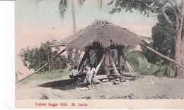 Sainte Lucia :  Native Sugar Mill - Postcards
