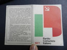 19917) PARTITO COMUNISTA TESSERA 1977 - Documenti Storici