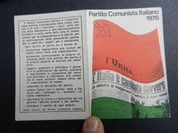 19917) PARTITO COMUNISTA TESSERA 1976 - Documenti Storici