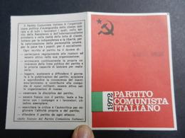 19917) PARTITO COMUNISTA TESSERA 1972 - Documenti Storici