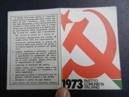 19917) PARTITO COMUNISTA TESSERA 1973 - Documenti Storici