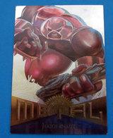 JUGGERNAUT METAL MARVEL 99  CARD - Marvel