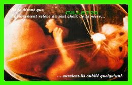 ADVERTISING, PUBLICITÉ - MONTRÉAL PRO-VIE - JE VEUX POUR LUI LA PLEINE PROTECTION DE LA LOI - BRIAN MULRONEY - - Publicité