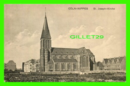 CÔLN-NIPPES, GERMANY - ST JOSEPH-KIRCHE - HEISS & CO - - Koeln