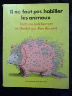 Judi & Ron Barrett: Il Ne Faut Pas Habiller Les Animaux/ L'école Des Loisirs - Bücher, Zeitschriften, Comics
