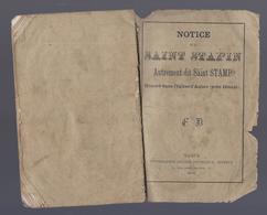 1875 NOTICE SUR DAINT STAPIN AUTREMENT DIT SAINT STAMP HONORE DANS L' EGLISE D' ANHEE PRES DINANT - DOURGNE CARCASSONNE - Livres, BD, Revues