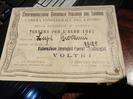 19917) TESSERA CONFEDERAZIONE GENERALE ITALIANA DEL LAVORO 1947 GENOVA - Documenti Storici