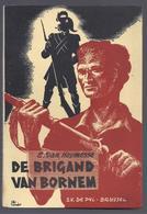 1946 DE BRIGAND VAN BORNEM ROMAN UIT DEN BOERENKRIJG E. VAN HOYMESSE - Histoire