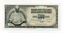 Iugoslavia - 1981 - Banconota Da 500 Dinari - Usata - (FDC14942) - Jugoslavia