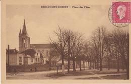 E102 - BRIE-COMTE-ROBERT PLACE DES FETES - Brie Comte Robert
